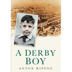 Booktopia eBooks - A Derby Boy by Anton Rippon. Download the eBook, 9780752471846.