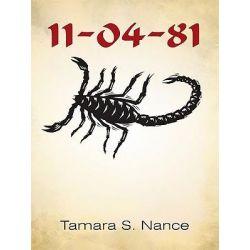 Booktopia eBooks - 11-04-81 by Tamara S. Nance. Download the eBook, 9781450233200.