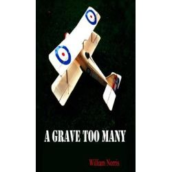 Booktopia eBooks - A Grave Too Many by William Norris. Download the eBook, 9780744302967.