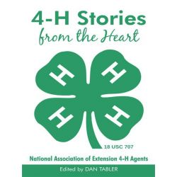 Booktopia eBooks - 4-H Stories from the Heart by Dan Tabler. Download the eBook, 9781450271561.