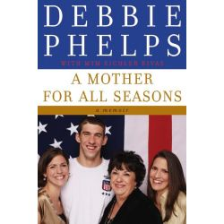 Booktopia eBooks - A Mother for All Seasons, A Memoir by Debbie Phelps. Download the eBook, 9780061899119.