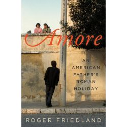 Booktopia eBooks - Amore by Roger Friedland. Download the eBook, 9780062199249.
