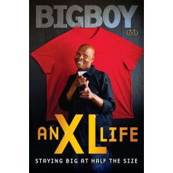 Booktopia eBooks - An XL Life, Staying Big at Half the Size by Big Boy. Download the eBook, 9781936399222.