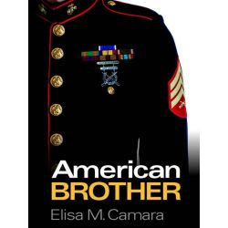 Booktopia eBooks - American Brother by Elisa M. Camara. Download the eBook, 2370005015018.