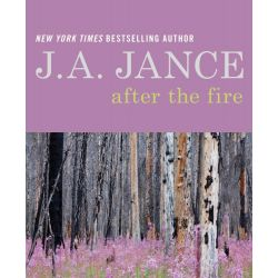 Booktopia eBooks - After the Fire, A Memoir in Poetry and Prose by J. A. Jance. Download the eBook, 9780062293985.