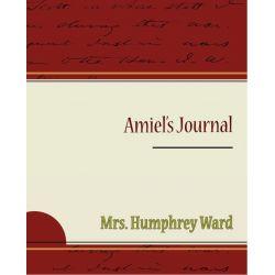 Booktopia eBooks - Amiel's Journal (ebook) by Mrs. Humphrey Ward. Download the eBook, 9781438565064.