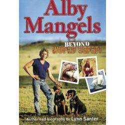 Booktopia eBooks - Alby Mangels, Beyond World Safari by Lynn Santer. Download the eBook, 9780987144713.