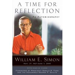 Booktopia eBooks - A Time for Reflection, An Autobiography by William E. Simon. Download the eBook, 2370005164372.