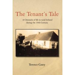 Booktopia eBooks - A Tenants Tale, A Chronicle of Life In Rural Ireland by Terence Casey. Download the eBook, 2370004952840.
