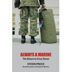Booktopia eBooks - Always a Marine, The Return to Civvy Street by Steven Preece. Download the eBook, 9781780571300.