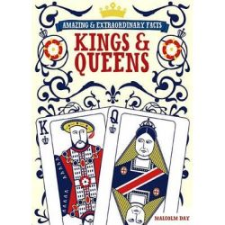 Booktopia eBooks - Amazing & Extraordinary Facts - Kings & Queens by Malcolm Day. Download the eBook, 9781446354117.