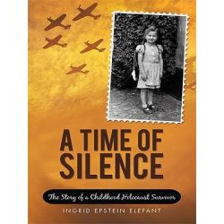 Booktopia eBooks - A Time of Silence, The Story of a Childhood Holocaust Survivor by Ingrid Epstein Elefant. Download the eBook, 9781452098814.
