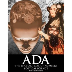 Booktopia eBooks - Ada, The Enchantress of Numbers, Poetical Science by Betty Alexandra Toole. Download the eBook, 9780615398167.