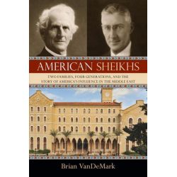 Booktopia eBooks - American Sheikhs, Two Families, Four Generations, and the Story of America's Influence in the Middle East by Brian Vandemark. Download the eBook, 9781616144777.