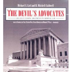 The Devil's Advocates, Greatest Closing Arguments in Criminal Law Audio Book (Audio CD) by Michael S Lief, 9780786168989. Buy the audio book online.