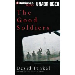 The Good Soldiers Audio Book (Audio CD) by David Finkel, 9781455853908. Buy the audio book online.