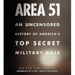 Area 51, An Uncensored History of America's Top Secret Military Base Audio Book (Audio CD) by Annie Jacobsen, 9781609410896. Buy the audio book online.