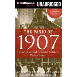 The Panic of 1907, Lessons Learned from the Market's Perfect Storm Audio Book (Audio CD) by Robert F Bruner, 9781455857456. Buy the audio book online.