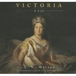 Victoria, A Life Audio Book (Audio CD) by A N Wilson, 9781483027777. Buy the audio book online.