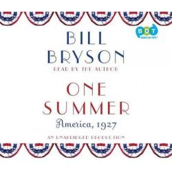One Summer, America, 1927 Audio Book (Audio CD) by Bill Bryson, 9780804127356. Buy the audio book online.