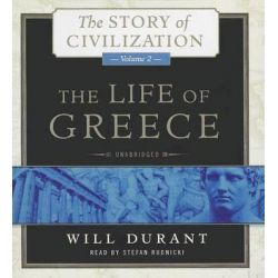 The Life of Greece, The Story of Civilization, Volume 2 Audio Book (Audio CD) by Will Durant, 9781482941449. Buy the audio book online.
