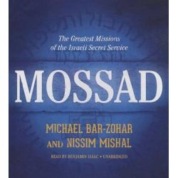 Mossad, The Greatest Missions of the Israeli Secret Service Audio Book (Audio CD) by Michael Bar-Zohar, 9781481509237. Buy the audio book online.