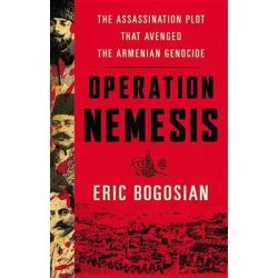 Operation Nemesis, The Assassination Plot That Avenged the Armenian Genocide Audio Book (Audio CD) by Eric Bogosian, 9781478986454. Buy the audio book online.