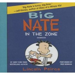 Big Nate, In the Zone Audio Book (Audio CD) by Lincoln Peirce, 9781482992342. Buy the audio book online.