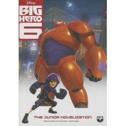 Big Hero 6, The Junior Novelization Audio Book (Audio CD) by Disney Press, 9781481521468. Buy the audio book online.