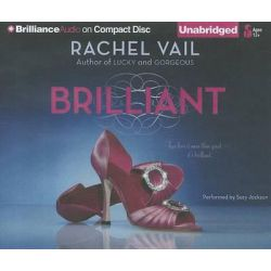 Brilliant, Avery Sisters Trilogy Audio Book (Audio CD) by Rachel Vail, 9781455857043. Buy the audio book online.