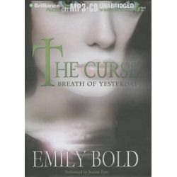 Breath of Yesterday, Curse (Brilliance) Audio Book (Audio CD) by Emily Bold, 9781480585003. Buy the audio book online.