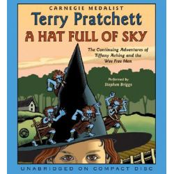 A Hat Full of Sky CD, A Hat Full of Sky CD Audio Book (Audio CD) by Terry Pratchett, 9780060747688. Buy the audio book online.
