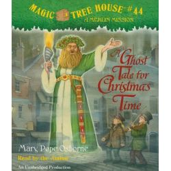 A Ghost Tale for Christmas Time, Magic Tree House Audio Book (Audio CD) by Mary Pope Osborne, 9780739372982. Buy the audio book online.
