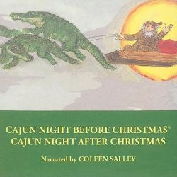 Cajun Night Before Christmas/Cajun Night After Christmas Audio Book (Audio CD) by Coleen Salley, 9781589807228. Buy the audio book online.