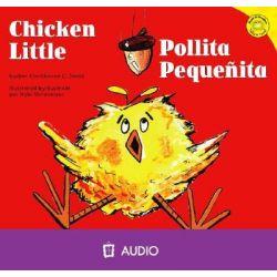 Chicken Little/Pollita Pequenita, Read-It! Readers: Folklore Audio Audio Book (Audio CD) by Christianne C Jones, 9781404844667. Buy the audio book online.