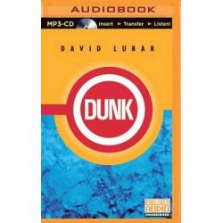 Dunk Audio Book (Audio CD) by David Lubar, 9781501235832. Buy the audio book online.