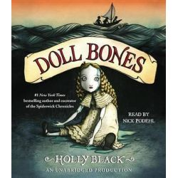 Doll Bones Audio Book (Audio CD) by Holly Black, 9780804122900. Buy the audio book online.