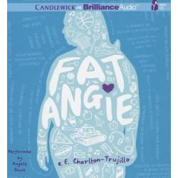 Fat Angie Audio Book (Audio CD) by E E Charlton-Trujillo, 9781469274720. Buy the audio book online.