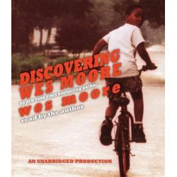 Discovering Wes Moore (the Young Adult Adaptation) Audio Book (Audio CD) by Wes Moore, 9780804121910. Buy the audio book online.