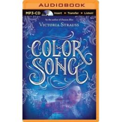 Color Song, A Daring Tale of Intrigue and Artistic Passion in Glorious 15th Century Venice Audio Book (Audio CD) by Victoria Strauss, 9781491536469. Buy the audio book online.