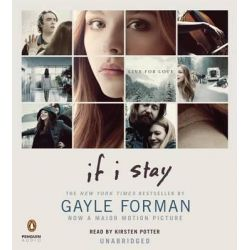 If I Stay Audio Book (Audio CD) by Gayle Forman, 9781611763980. Buy the audio book online.