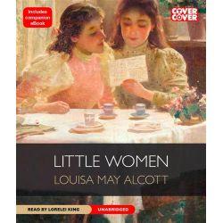 Little Women Audio Book (Audio CD) by Louisa May Alcott, 9781609984021. Buy the audio book online.