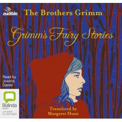 Grimm's Fairy Stories, The Brothers Grimm Audio Book (Audio CD) by Jacob Grimm, 9781486225019. Buy the audio book online.