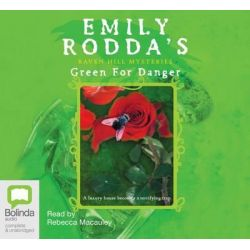 Green for Danger, Raven Hill mysteries #6 Audio Book (Audio CD) by Emily Rodda, 9781741635416. Buy the audio book online.