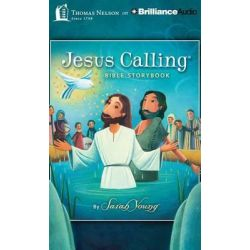 Jesus Calling Bible Storybook Audio Book (Audio CD) by Sarah Young, 9781491546949. Buy the audio book online.