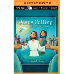 Jesus Calling Bible Storybook Audio Book (Audio CD) by Sarah Young, 9781491547199. Buy the audio book online.