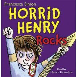 Horrid Henry Rocks, Horrid Henry Audio Book (Audio CD) by Francesca Simon, 9781409113713. Buy the audio book online.