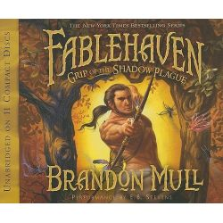 Grip of the Shadow Plague, Fablehaven (Audio) Audio Book (Audio CD) by Brandon Mull, 9781590388990. Buy the audio book online.