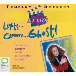 Lights Camera Ghost!, The shooting stars #4 Audio Book (Audio CD) by Tempany Deckert, 9781741635393. Buy the audio book online.