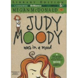 Judy Moody Was in a Mood, Judy Moody (Audio) Audio Book (Audio CD) by Megan McDonald, 9781455828135. Buy the audio book online.